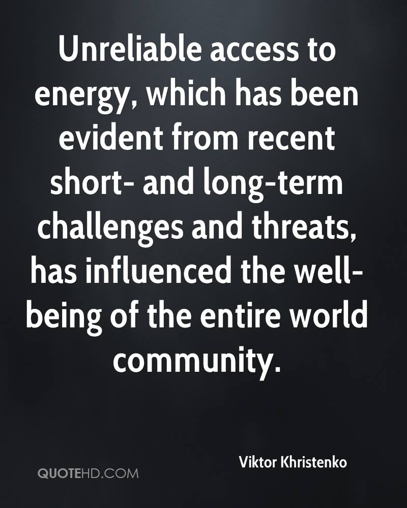 Unreliable access to energy, which has been evident from recent short- and long-term challenges and threats, has influenced the well-being of the entire world community.