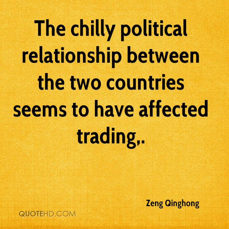 The chilly political relationship between the two countries seems to have affected trading.