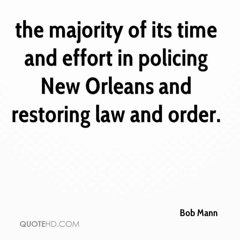 the majority of its time and effort in policing New Orleans and restoring law and order.