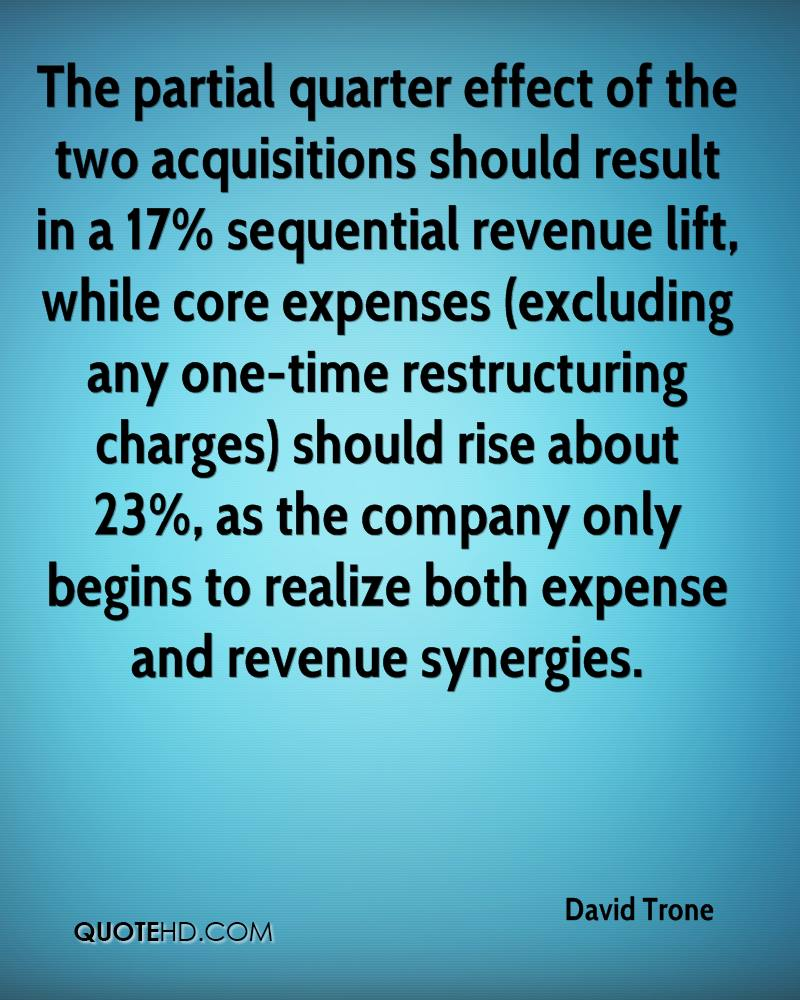 The partial quarter effect of the two acquisitions should result in a 17% sequential revenue lift, while core expenses (excluding any one-time restructuring charges) should rise about 23%, as the company only begins to realize both expense and revenue synergies.