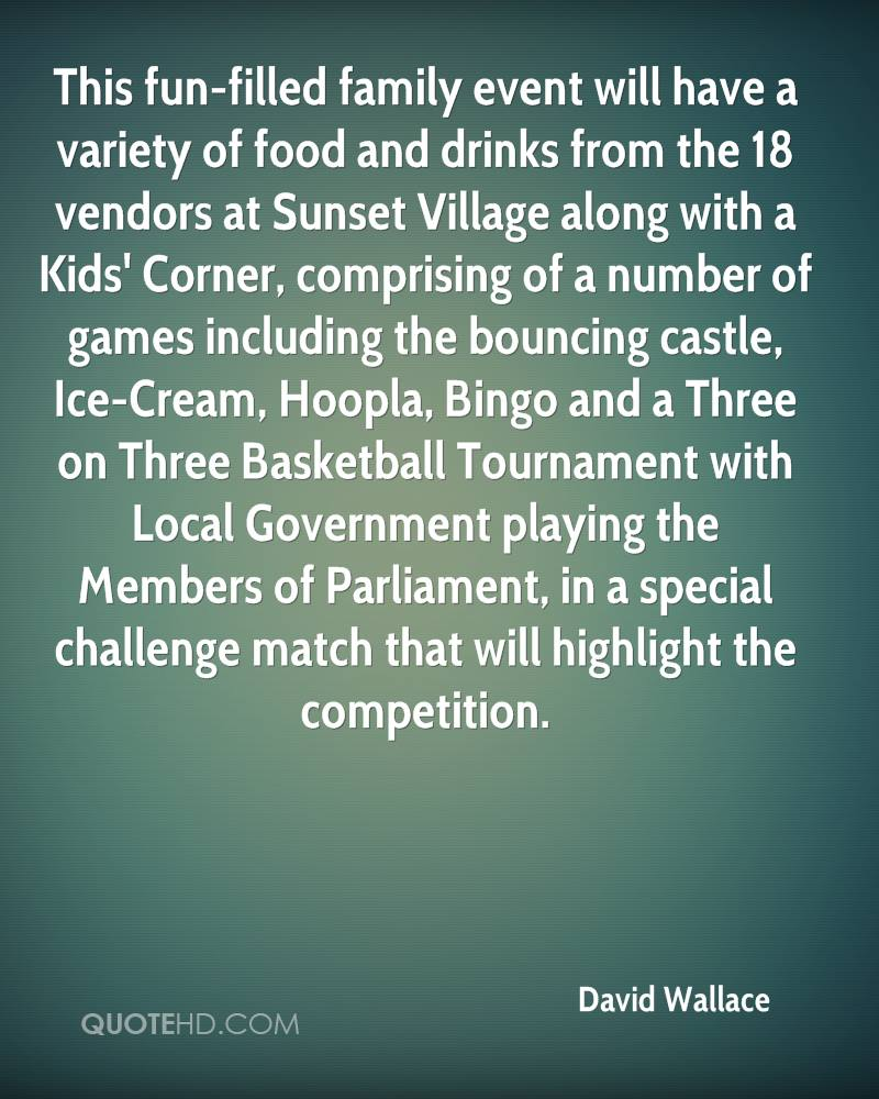 This fun-filled family event will have a variety of food and drinks from the 18 vendors at Sunset Village along with a Kids' Corner, comprising of a number of games including the bouncing castle, Ice-Cream, Hoopla, Bingo and a Three on Three Basketball Tournament with Local Government playing the Members of Parliament, in a special challenge match that will highlight the competition.