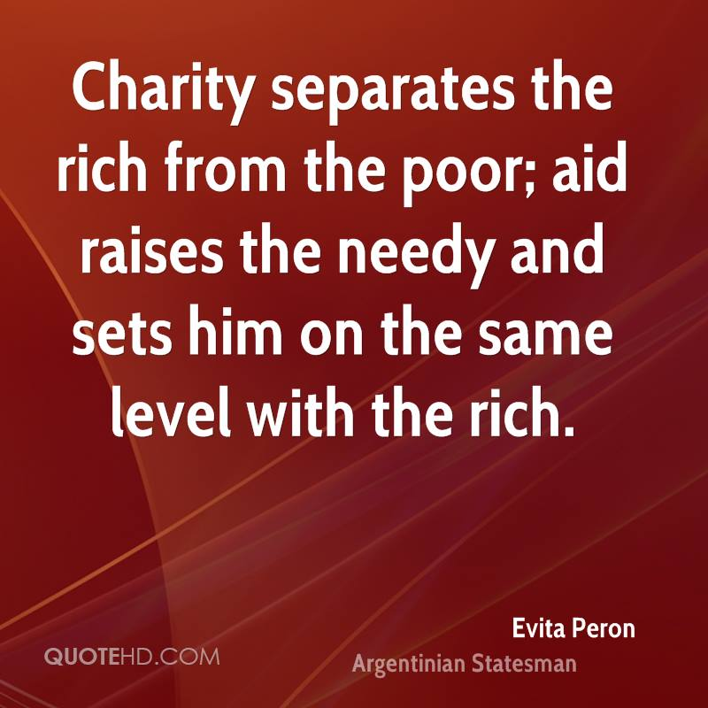 charity from the rich Arguments against charity  dr levy is in favour of redistributing resources from the rich towards the poor his argument is with the method of doing this.