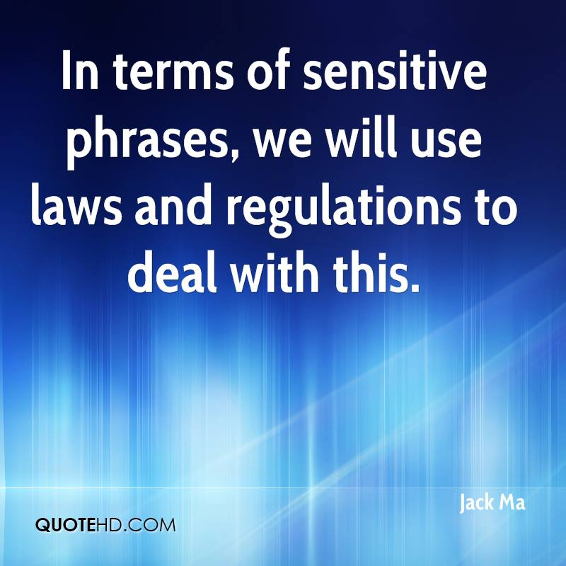 In terms of sensitive phrases, we will use laws and regulations to deal with this.