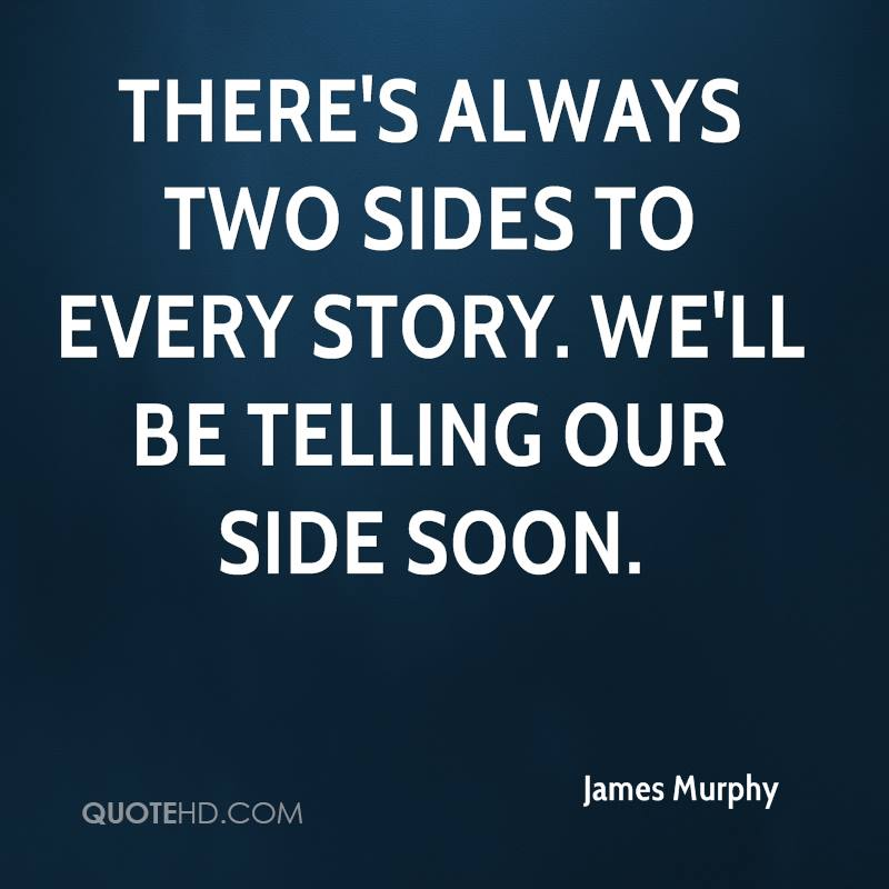 Two Sides to Every Story