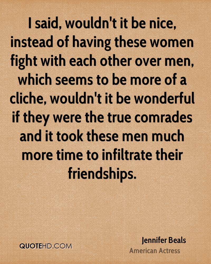 Quotes About Friendship Fights Jennifer Beals Friendship Quotes  Quotehd