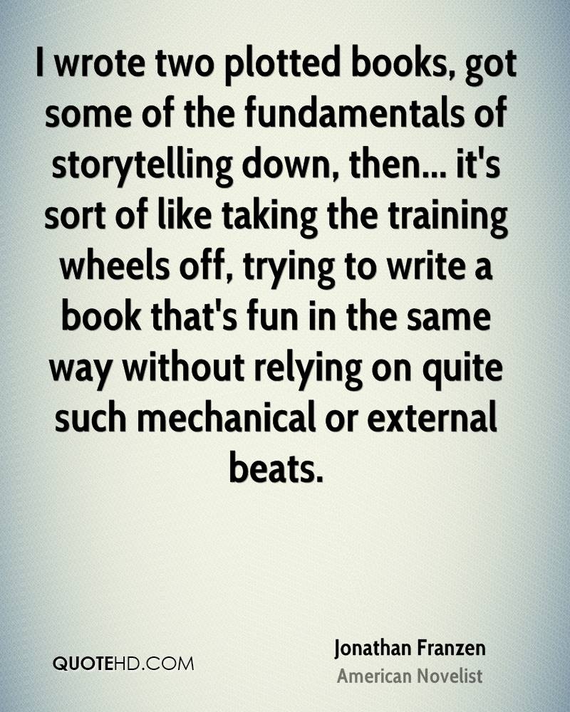 I wrote two plotted books, got some of the fundamentals of storytelling down, then... it's sort of like taking the training wheels off, trying to write a book that's fun in the same way without relying on quite such mechanical or external beats.