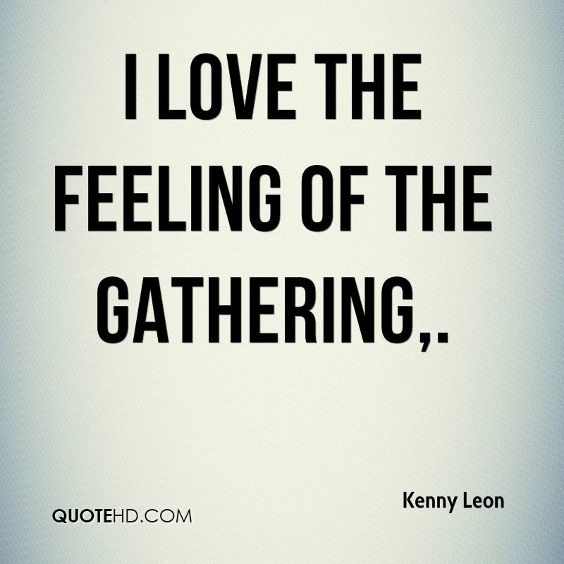 I Love You Kenny Quotes : Kenny Leon Quotes QuoteHD