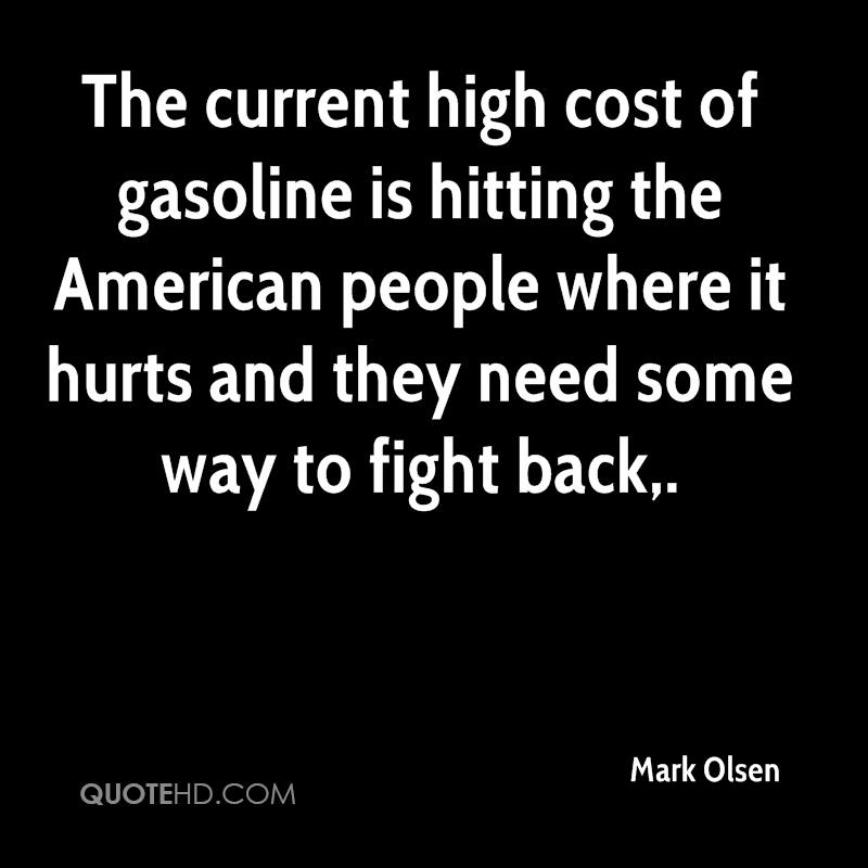 The current high cost of gasoline is hitting the American people where it hurts and they need some way to fight back.