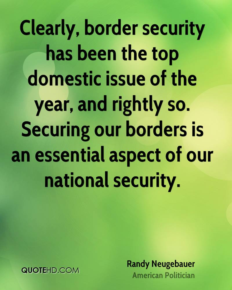 Quotes About Security Randy Neugebauer Quotes  Quotehd