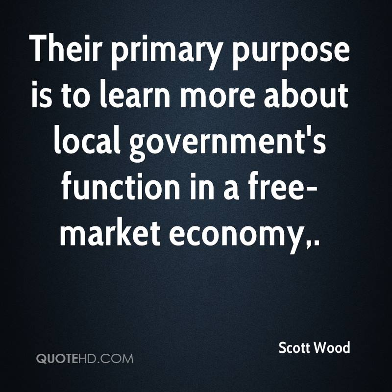 Their primary purpose is to learn more about local government's function in a free-market economy.