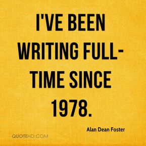 I've been writing full-time since 1978.