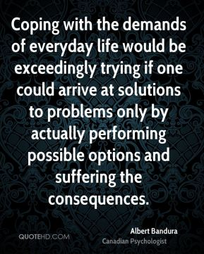 Coping with the demands of everyday life would be exceedingly trying if one could arrive at solutions to problems only by actually performing possible options and suffering the consequences.