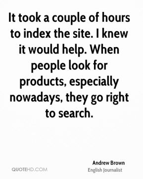 It took a couple of hours to index the site. I knew it would help. When people look for products, especially nowadays, they go right to search.