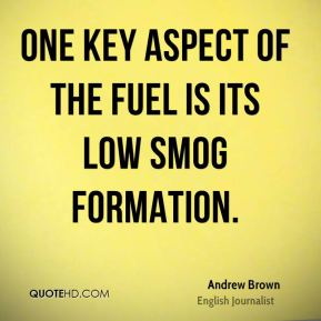One key aspect of the fuel is its low smog formation.