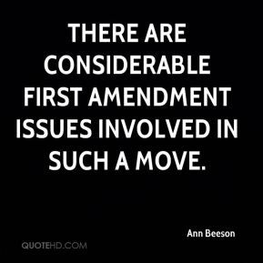 Ann Beeson - There are considerable First Amendment issues involved in such a move.