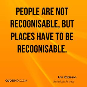 People are not recognisable, but places have to be recognisable.