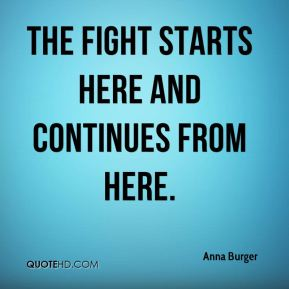The fight starts here and continues from here.