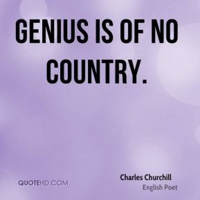 Genius is of no country.