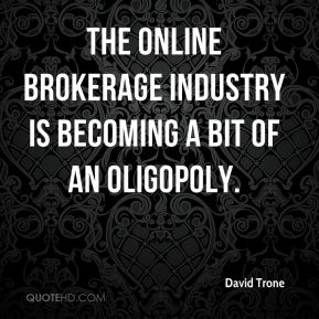 The online brokerage industry is becoming a bit of an oligopoly.