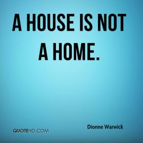 house is not a home A home reyner banham complex of piping, flues, ducts, wires, is not a house illustrated by francois dallegret hen your house contains such a lights, inlets, outlets, ovens, sinks, refuse disposers, hi-fi re.