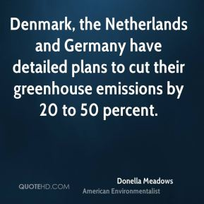 Denmark, the Netherlands and Germany have detailed plans to cut their greenhouse emissions by 20 to 50 percent.