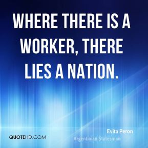 Where there is a worker, there lies a nation.