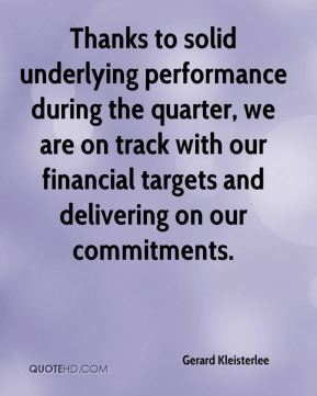 Gerard Kleisterlee - Thanks to solid underlying performance during the quarter, we are on track with our financial targets and delivering on our commitments.