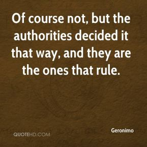 Geronimo - Of course not, but the authorities decided it that way, and they are the ones that rule.