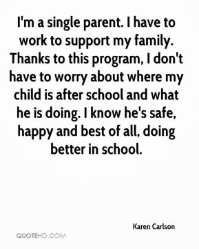 I'm a single parent. I have to work to support my family. Thanks to this program, I don't have to worry about where my child is after school and what he is doing. I know he's safe, happy and best of all, doing better in school.