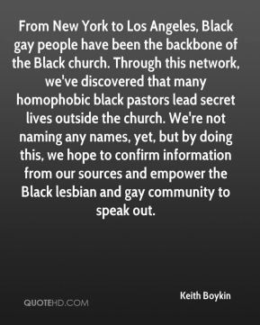 From New York to Los Angeles, Black gay people have been the backbone of the Black church. Through this network, we've discovered that many homophobic black pastors lead secret lives outside the church. We're not naming any names, yet, but by doing this, we hope to confirm information from our sources and empower the Black lesbian and gay community to speak out.