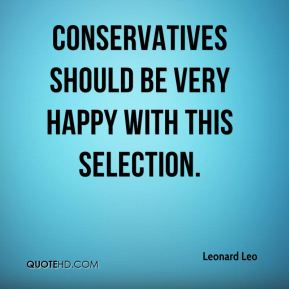 Leonard Leo  - Conservatives should be very happy with this selection.