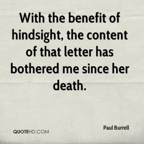 With the benefit of hindsight, the content of that letter has bothered me since her death.