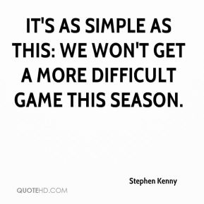 It's as simple as this: We won't get a more difficult game this season.
