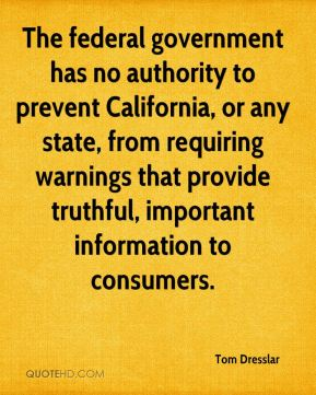 The federal government has no authority to prevent California, or any state, from requiring warnings that provide truthful, important information to consumers.