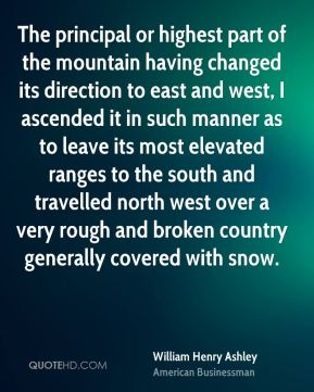 The principal or highest part of the mountain having changed its direction to east and west, I ascended it in such manner as to leave its most elevated ranges to the south and travelled north west over a very rough and broken country generally covered with snow.
