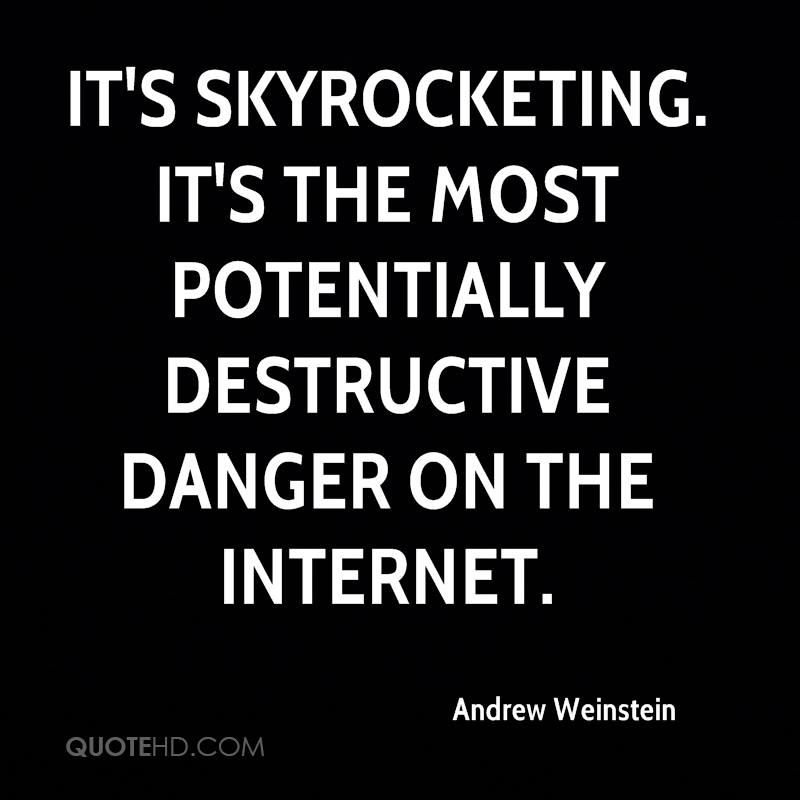 It's skyrocketing. It's the most potentially destructive danger on the Internet.