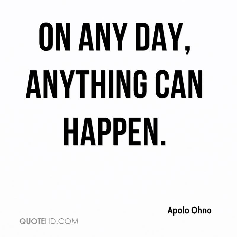 anything can happen day