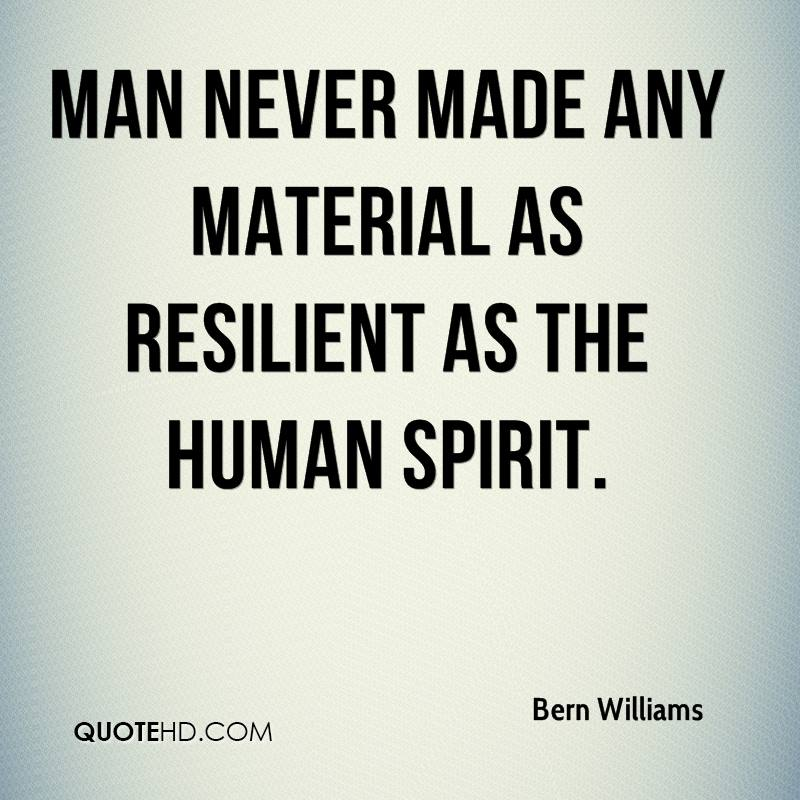 Resilient Quotes As resilient as the human