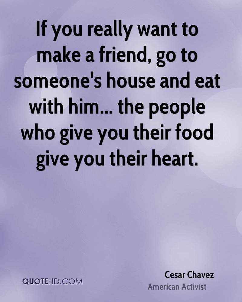 Cesar Chavez Food Quotes Quotehd