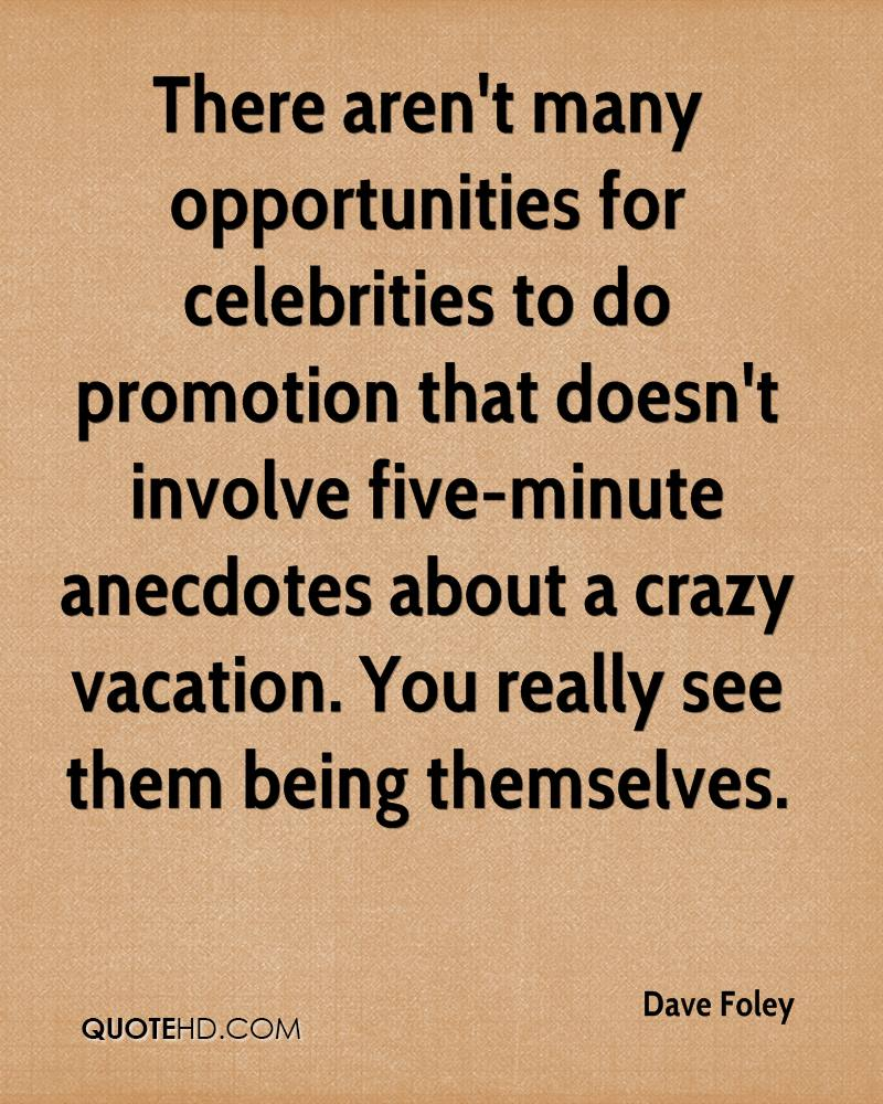 There aren't many opportunities for celebrities to do promotion that doesn't involve five-minute anecdotes about a crazy vacation. You really see them being themselves.