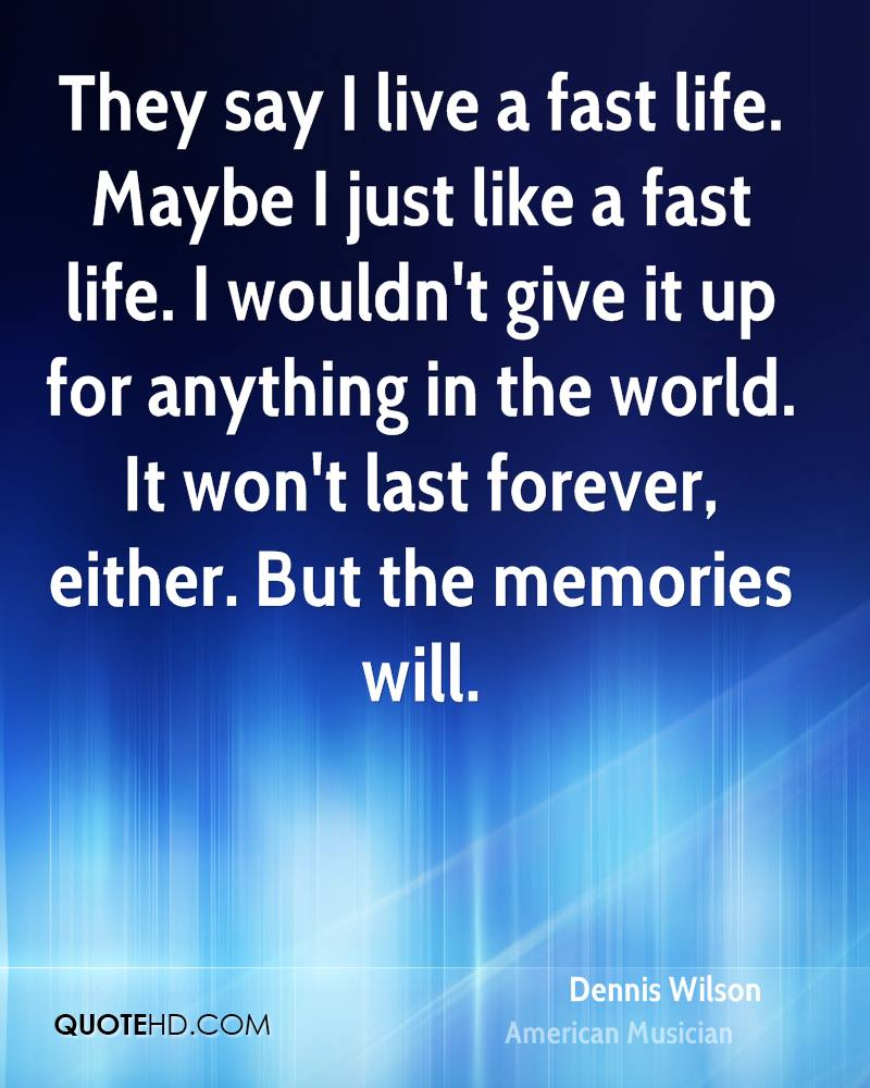 fast life quotes