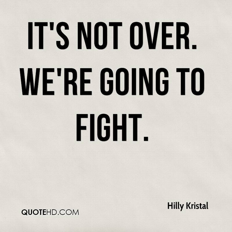 Quotes About Fighting: Hilly Kristal Quotes