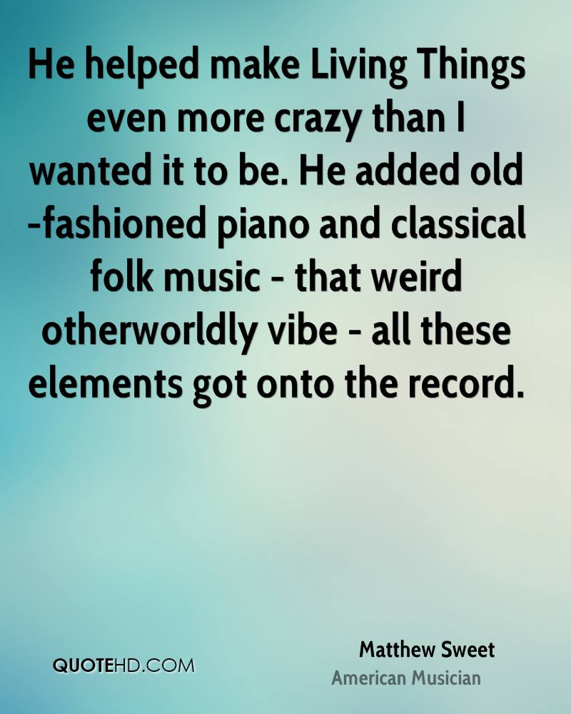 He helped make Living Things even more crazy than I wanted it to be. He added old-fashioned piano and classical folk music - that weird otherworldly vibe - all these elements got onto the record.