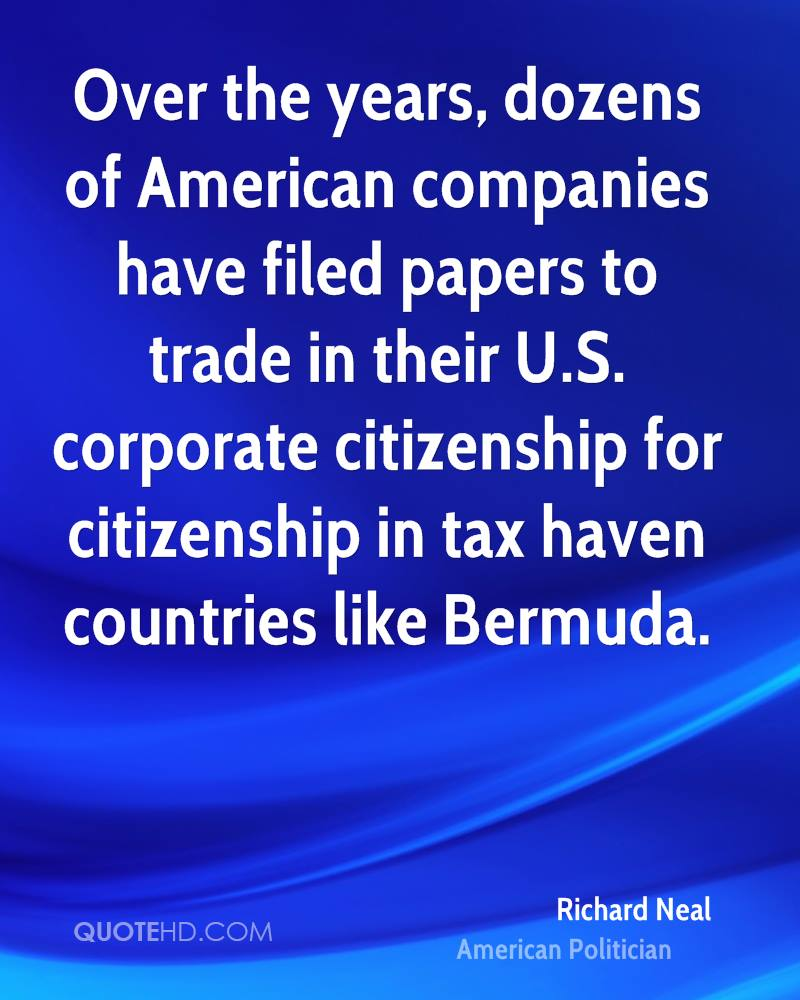 Over the years, dozens of American companies have filed papers to trade in their U.S. corporate citizenship for citizenship in tax haven countries like Bermuda.