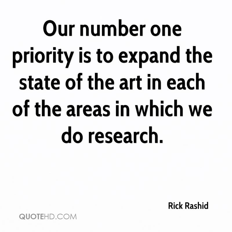 Our number one priority is to expand the state of the art in each of the areas in which we do research.