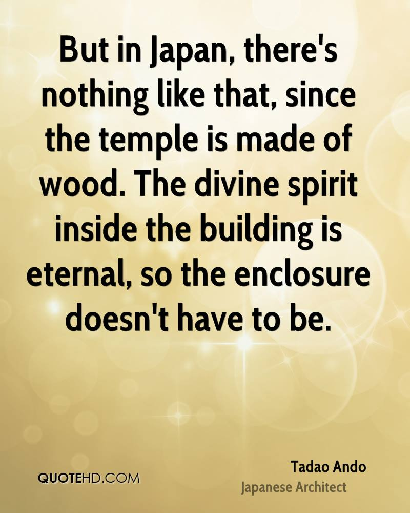 But in Japan, there's nothing like that, since the temple is made of wood. The divine spirit inside the building is eternal, so the enclosure doesn't have to be.