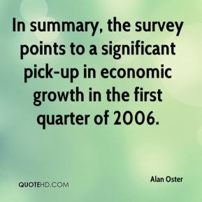 Alan Oster - In summary, the survey points to a significant pick-up in economic growth in the first quarter of 2006.