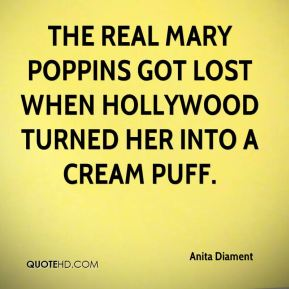 The real Mary Poppins got lost when Hollywood turned her into a cream puff.