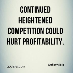 Anthony Noto - Continued heightened competition could hurt profitability.