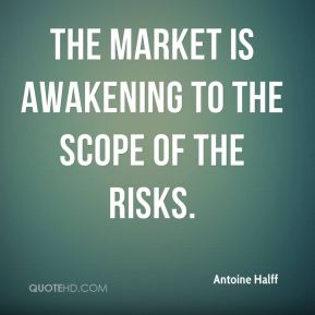 The market is awakening to the scope of the risks.